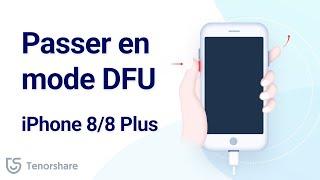 Comment passer en mode DFU iPhone 8/8 Plus – solution 2019