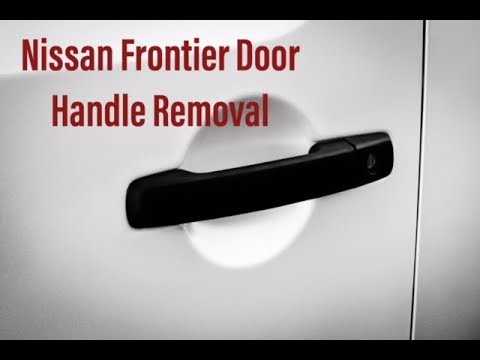 Nissan Frontier Door Handle Removal 2005 2018 Youtube