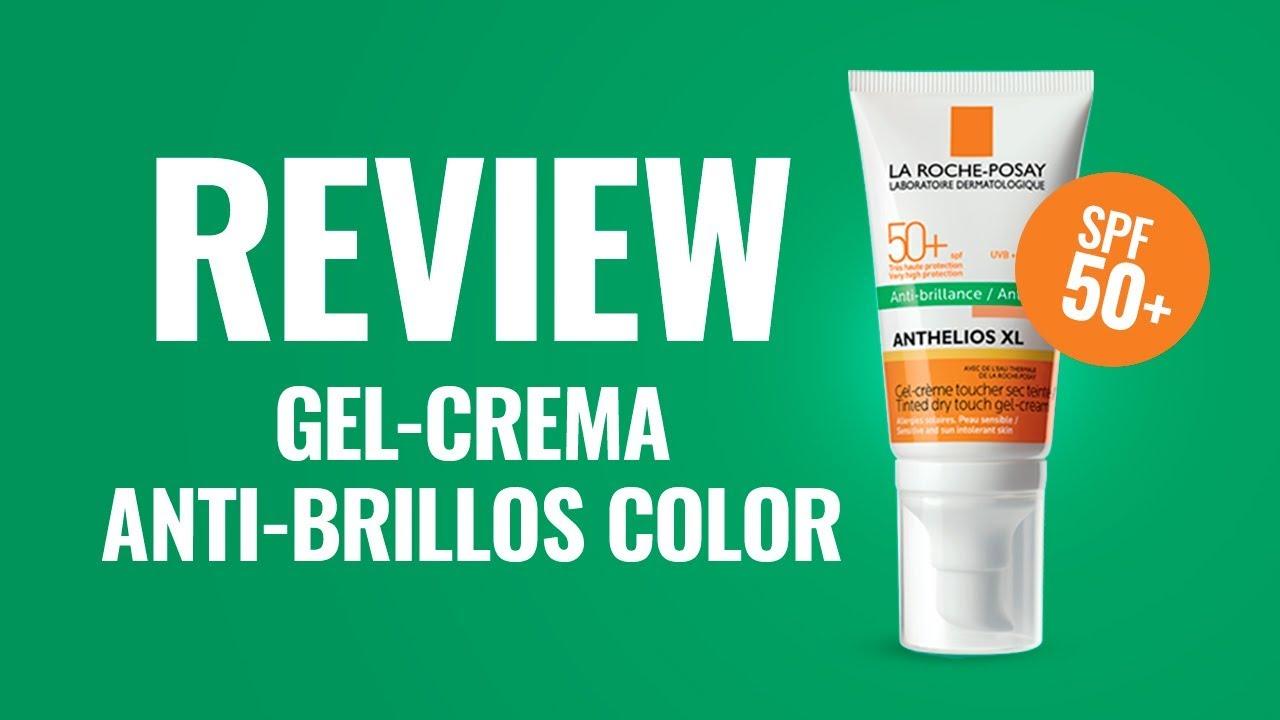 Review La Roche Posay Anthelios Xl Anti Brillos Con Color
