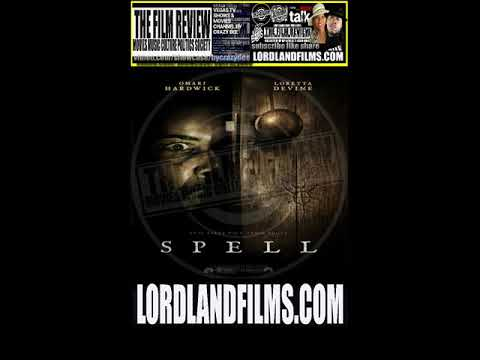 'SPELL' TRAILER REVIEW #TFRPODCASTLIVE EP133   LORDLANDFILMS.COM