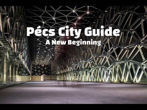 Pécs City Guide - A New Beginning