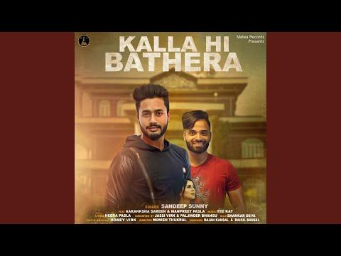 Kalla Hi Bathera