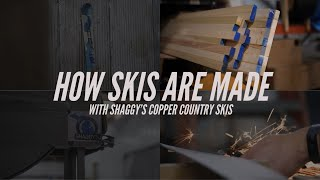 How Skis Are Made With Shaggy's Copper Country Skis