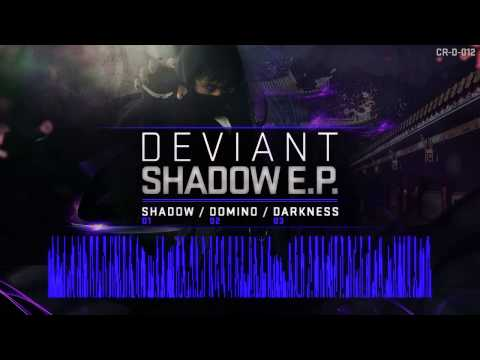 Deviant - Shadow EP (Crunk'D Records)
