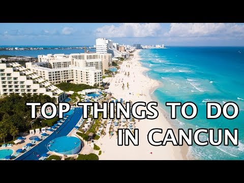 Top Things To Do In Cancun Mexico Youtube