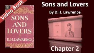 Chapter 02 - Sons and Lovers by D. H. Lawrence - The Birth of Paul, and Another Battle(, 2011-12-02T04:03:40.000Z)