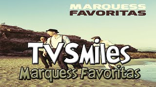 TV Smiles - Marquess Favoritas TV Spot MP3 - Sony - TVSmiles