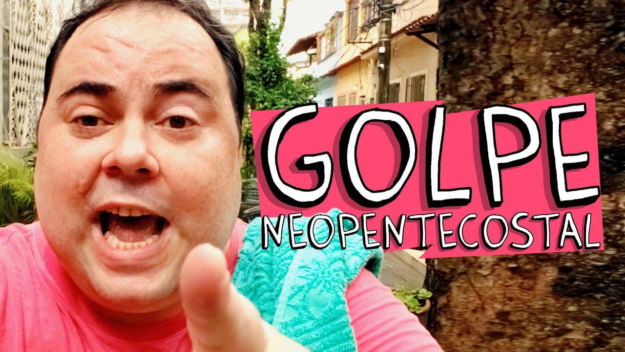 GOLPE NEOPENTECOSTAL