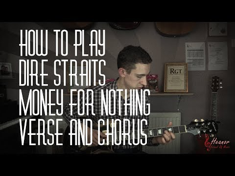 How to play Money For Nothing by Dire Straits - Verse and Chorus - Guitar Lesson Tutorial with Tabs