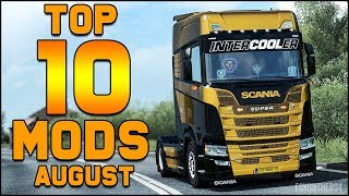 Top 10 ETS2 Mods - August 2018 | Euro Truck Simulator 2