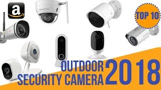 10 Best Outdoor Security Cameras Wifi  | Top 10 Smart IP Security Camera System for Home Office 2018
