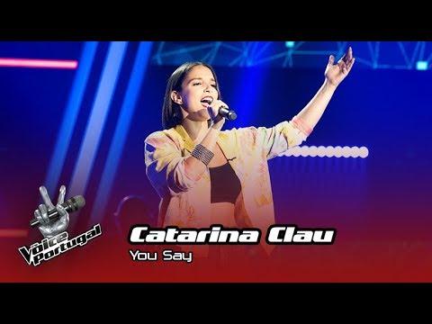 Catarina Clau - You Say    Prova Cega   The Voice Portugal