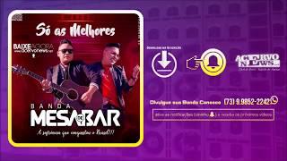 Baixar Banda Mesa de Bar - CD Só as Melhores 2018 - [CD COMPLETO]