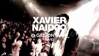 Xavier Naidoo @ Gibson Club