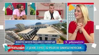 Tech Drone League - Gel Konuşalım 26 Eylül 2019 (TV8)