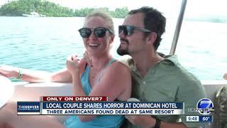 Colorado couple got sick at same Dominican Republic resort where Americans died