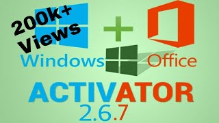 Download Microsoft toolkit 2.6.7 Windows and Office activator 2017