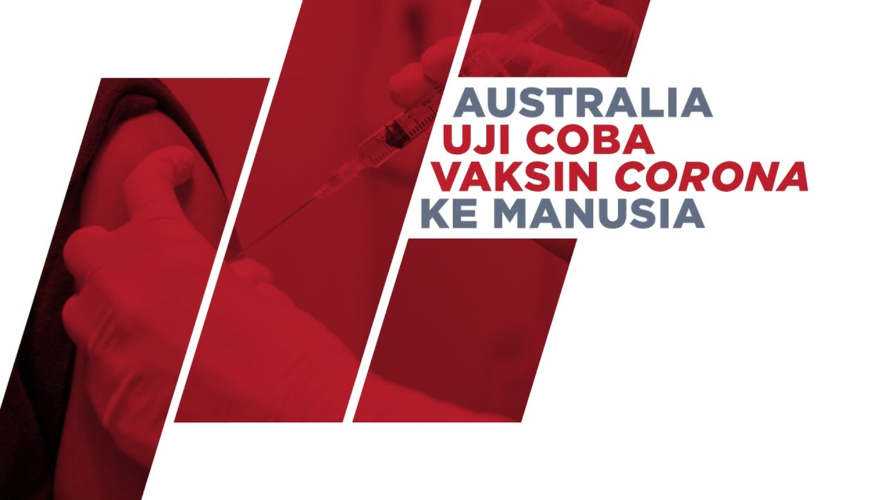 Tak Mau Kalah! Australia Uji Coba Vaksin Corona Pa