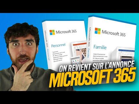 MICROSOFT 365 : On Revient Sur L'annonce Et On Vous Explique Tout ! 🤩
