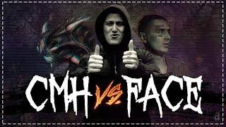 CMH vs FACE / СМН  FACE DISS