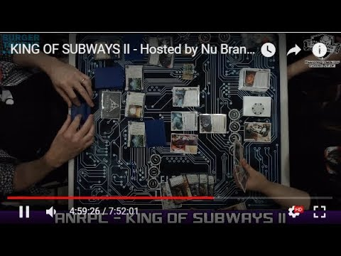 KING OF SUBWAYS II - Hosted by Nu Brand Gaming - Sponsored by Burger Tokens