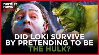 Did Loki Really Survive His Encounter with Thanos? (Nerdist News Edition)