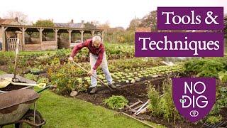 Tools and techniques: no dig bed prep