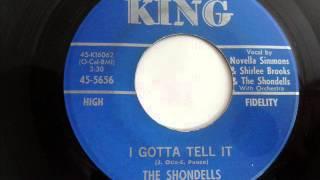 SHONDELLS - I GOTTA TELL IT - KING 5656