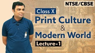 History Class X: Print Culture and the Modern World (Lecture -1) by Prof. Vipin Joshi (CBSE,NTSE)