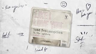 lost-frequencies-ft-the-nghbrs-like-i-love-you-stadium-x-remix