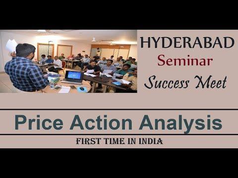 HYDERABAD SUCCESS MEET II PRICE ACTION ANALYSIS IN FINANCIAL MARKET II