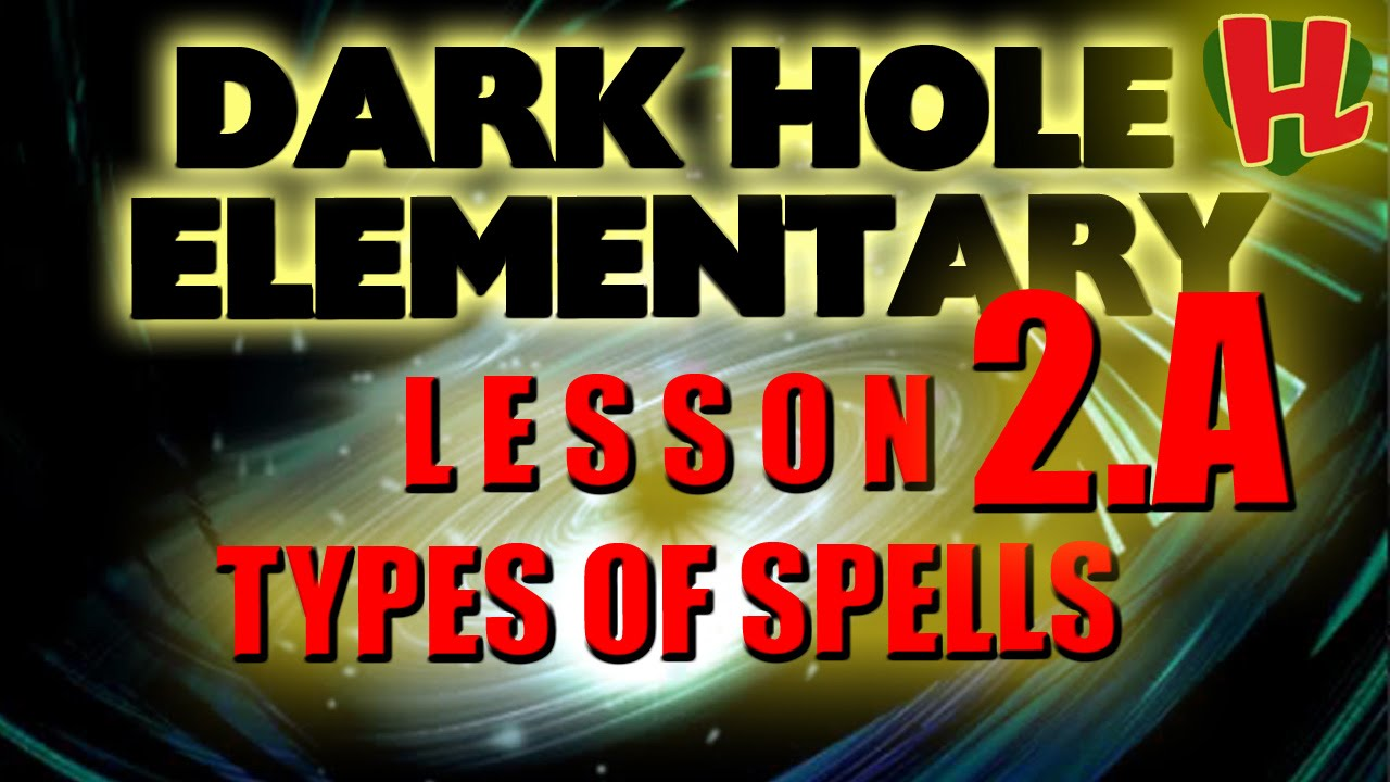 Types of Spells - Lesson 2 A of Dark Hole Elementary - How To Play Yu-Gi-Oh  for Beginners