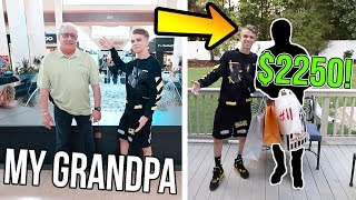 Turning my GRANDPA into a HYPEBEAST! ($2250 SPENT)