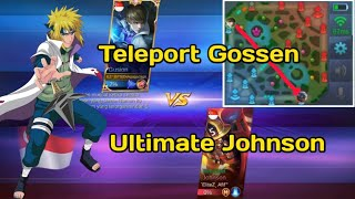 Skill 1 Gossen VS Ultimate Johnson Skillnya Bisa Teleport Kayak Minato