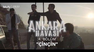 Ankara Havası 4. Bölüm Fragman | ÇinÇin
