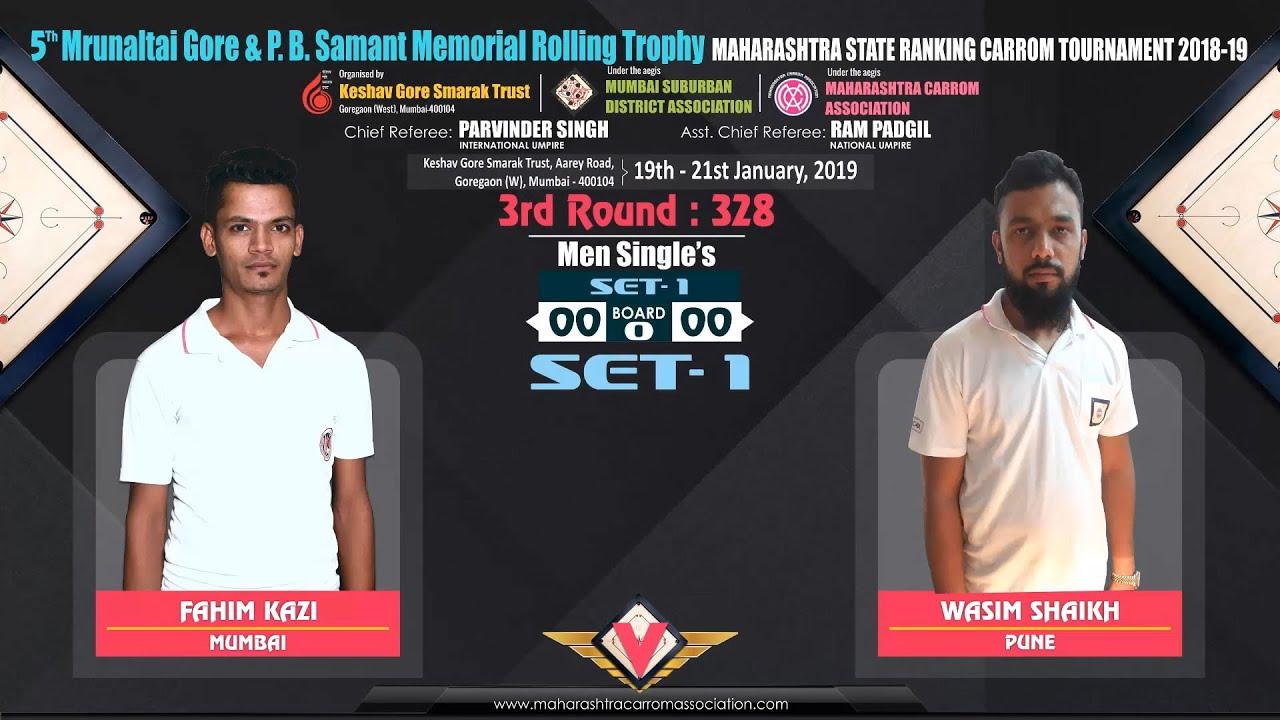 CARROM | FAHIM KAZI (MUMBAI) VS WASIM SHAIKH (PUNE) | 3rd RM (MS): 328