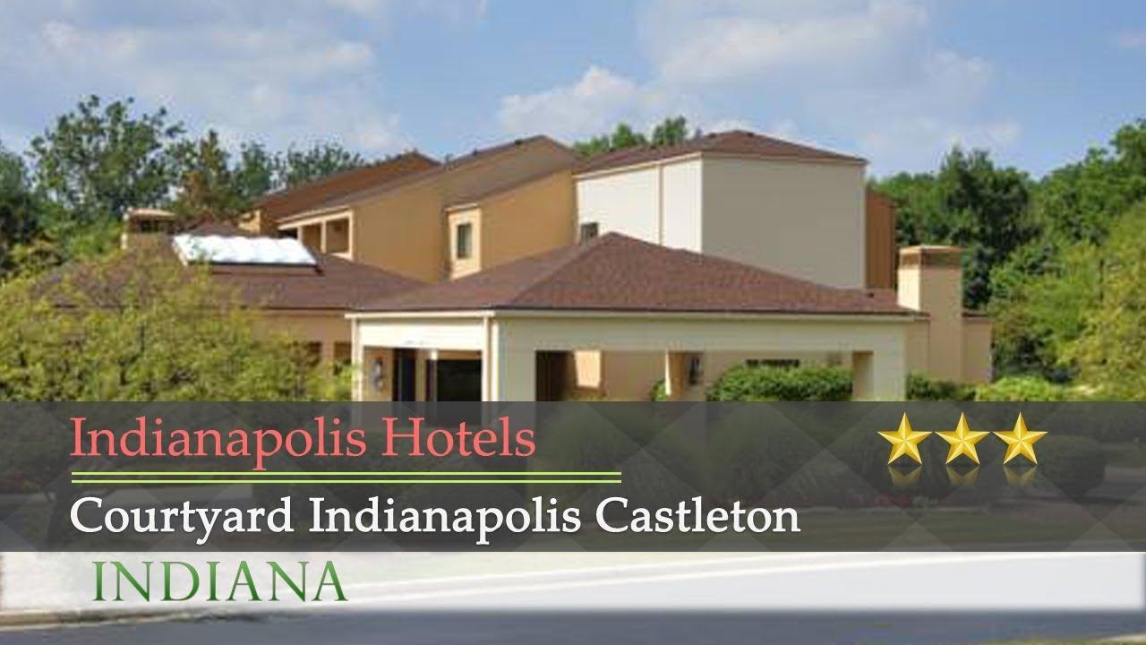 Courtyard Indianapolis Castleton Hotels Indiana