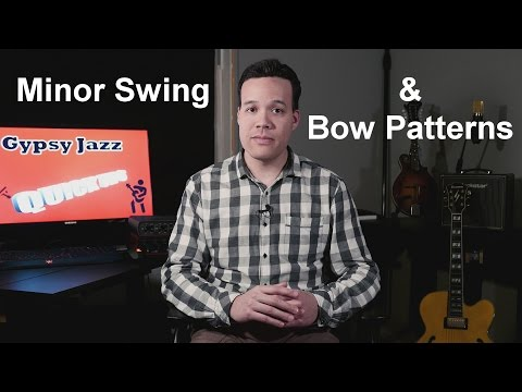Gypsy Jazz Quick Tips - Episode 6: Minor Swing & Bow Patterns