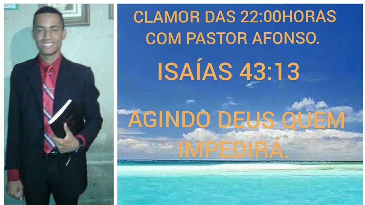 CLAMOR DAS 22:00HORAS COM | PASTOR AFONSO