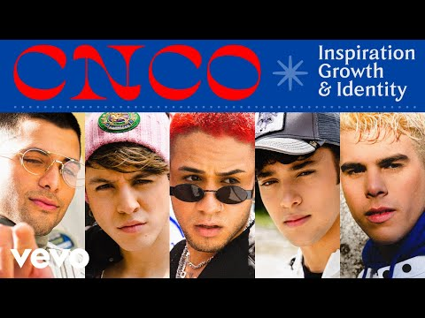 CNCO - The Inspiration, Identity, and Growth of CNCO | Vevo LIFT