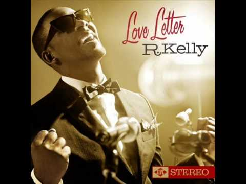 """R. Kelly - Number One Hit (New) 2010 """"Love Letter"""""""