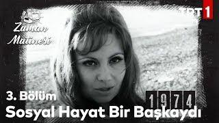 1974 Yılında Türkiye - Zaman Matinesi 3. Bölüm