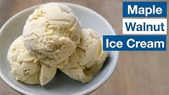"? ""Nothing Better!"" Maple Walnut Ice Cream Recipe 