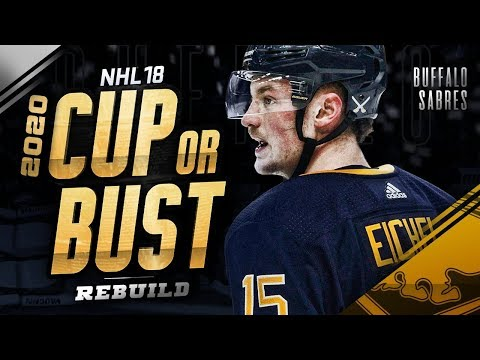 BUFFALO SABRES REBUILD! 2020 CUP OR BUST (NHL 18 Franchise Mode)