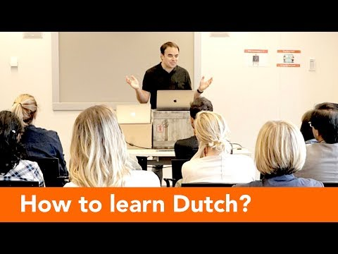 How to learn Dutch?  (lecture by Bart de Pau)