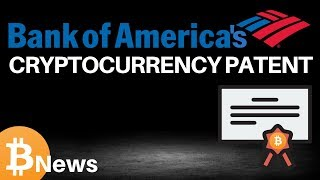 Bank of America's Cryptocurrency Patent! Haven Protocol - Today's Crypto News