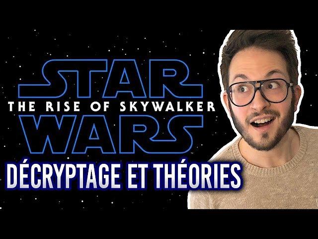 Star Wars 9 The Rise of Skywalker : le trailer décrypté (l'Empereur, Rey, le médaillon...)