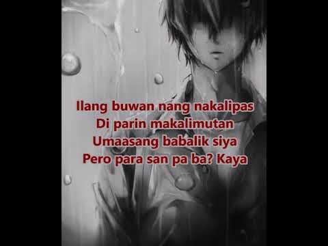 Kaya Pala Lyrics - Patch Quiwa