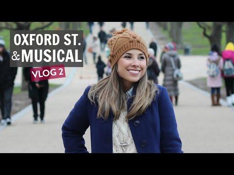 Oxford Street e Fantasma da Ópera | Intercâmbio em Londres #2