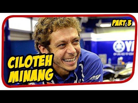 Valentino Rossi Ciloteh Minang Lucu [part 3]